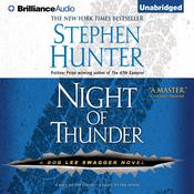 Night of Thunder by  Stephen Hunter audiobook