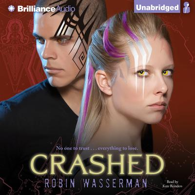Crashed by Robin Wasserman audiobook