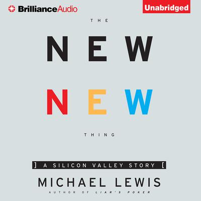 The New New Thing by Michael Lewis audiobook