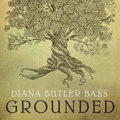Grounded by Diana Butler Bass audiobook