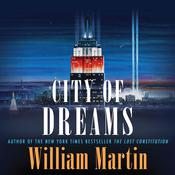 City of Dreams by  William Martin audiobook