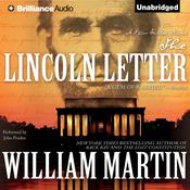The Lincoln Letter by  William Martin audiobook