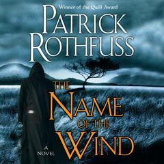 The Name of the Wind by Patrick Rothfuss audiobook