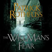 The Wise Man's Fear by  Patrick Rothfuss audiobook