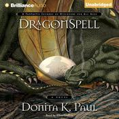 DragonSpell by  Donita K. Paul audiobook