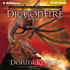 DragonFire by Donita K. Paul audiobook