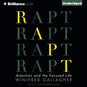 Rapt by  Winifred Gallagher audiobook