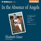 In the Absence of Angels by  Laura Palmer audiobook