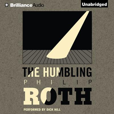 The Humbling by Philip Roth audiobook