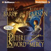 Peter and the Sword of Mercy by  Ridley Pearson audiobook