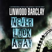 Never Look Away by  Linwood Barclay audiobook