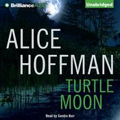 Turtle Moon by  Alice Hoffman audiobook