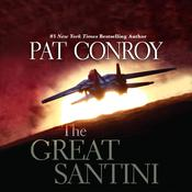 The Great Santini by  Pat Conroy audiobook