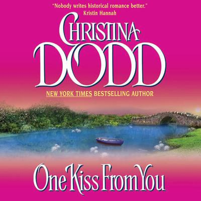 One Kiss From You by Christina Dodd audiobook
