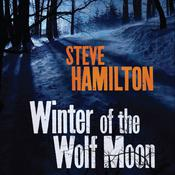 Winter of the Wolf Moon by  Steve Hamilton audiobook