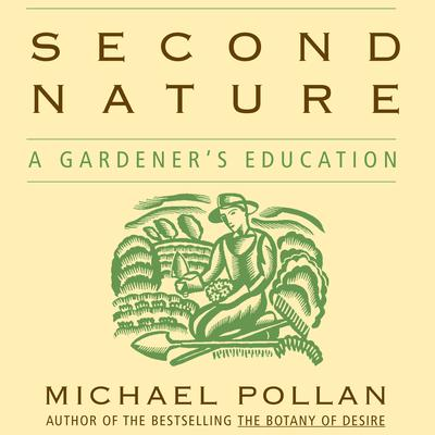 Second Nature by Michael Pollan audiobook