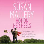 Hot on Her Heels by  Susan Mallery audiobook