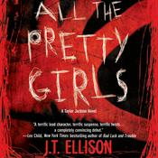 All the Pretty Girls by  J. T. Ellison audiobook