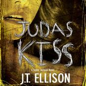 Judas Kiss by  J. T. Ellison audiobook