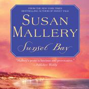 Sunset Bay by  Susan Mallery audiobook