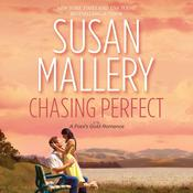 Chasing Perfect by  Susan Mallery audiobook
