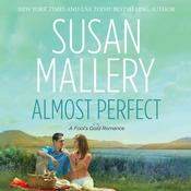 Almost Perfect by  Susan Mallery audiobook