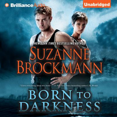 Born to Darkness by Suzanne Brockmann audiobook