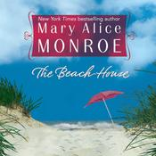 The Beach House by  Mary Alice Monroe audiobook