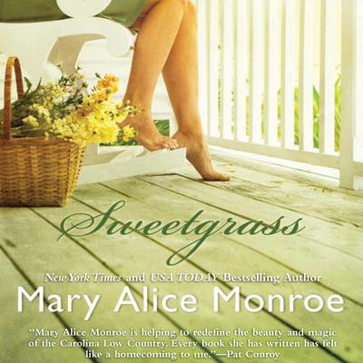 Sweetgrass by Mary Alice Monroe audiobook