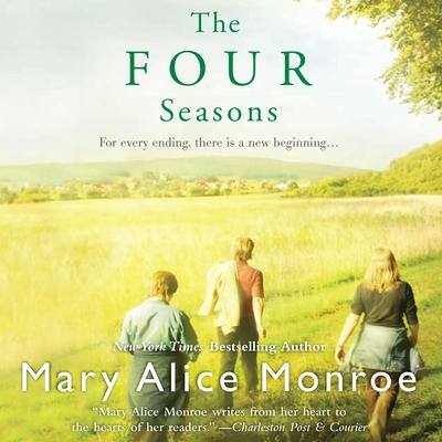 The Four Seasons by Mary Alice Monroe audiobook