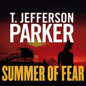Summer of Fear by  T. Jefferson Parker audiobook