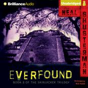 Everfound by  Neal Shusterman audiobook