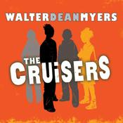 The Cruisers by  Walter Dean Myers audiobook