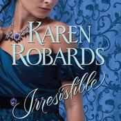 Irresistible by  Karen Robards audiobook