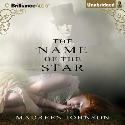 The Name of the Star by Maureen Johnson audiobook