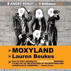 Moxyland by Lauren Beukes audiobook