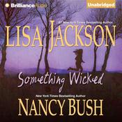 Something Wicked by  Nancy Bush audiobook