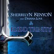 Blood Trinity by  Sherrilyn Kenyon audiobook