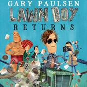 Lawn Boy Returns by  Gary Paulsen audiobook