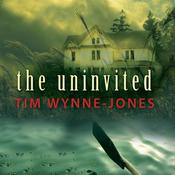 The Uninvited by  Tim Wynne-Jones audiobook