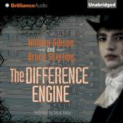 The Difference Engine by  William Gibson audiobook