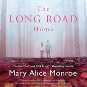 The Long Road Home by  Mary Alice Monroe audiobook