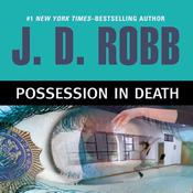 Possession in Death by  J. D. Robb audiobook