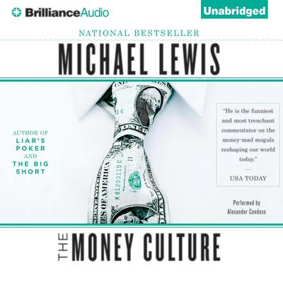 The Money Culture by Michael Lewis audiobook