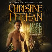 Dark Peril by  Christine Feehan audiobook