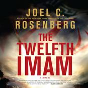 The Twelfth Imam by  Joel C. Rosenberg audiobook