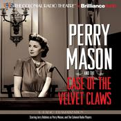 Perry Mason and the Case of the Velvet Claws by  Erle Stanley Gardner audiobook