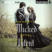 Such Wicked Intent by  Kenneth Oppel audiobook