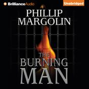 The Burning Man by  Phillip Margolin audiobook