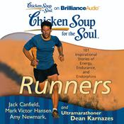 Chicken Soup for the Soul: Runners by  Amy Newmark audiobook